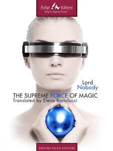 Emsg 1. The supreme force of magic