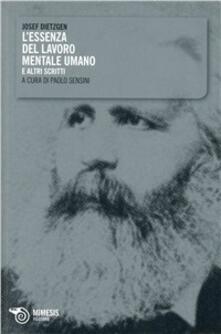 L essenza del lavoro mentale umano e altri scritti.pdf