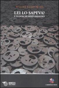 Libro Lei lo sapeva? I tedeschi rispondono Walter Kempowski