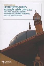 La vita perfetta di Mirza Mazhar Jan-I-Janan...