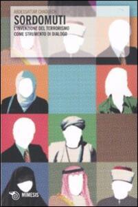 Sordomuti. L'invenzione del terrorismo come strumento di dialogo