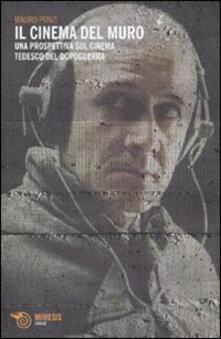 Voluntariadobaleares2014.es Il cinema del muro. Una prospettiva sul cinema tedesco del dopoguerra Image