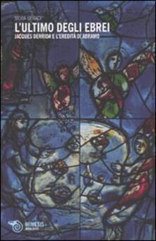 Filippodegasperi.it L' ultimo degli ebrei. Jacques Derrida e l'eredità di Abramo Image