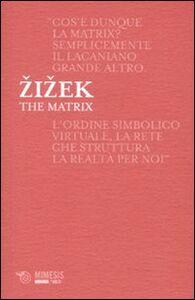 Libro The Matrix Slavoj Zizek