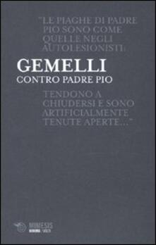 Letterarioprimopiano.it Contro padre Pio Image