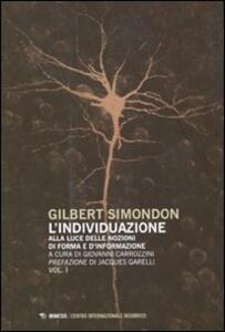 L' individuazione alla luce delle nozioni di forma e di informazione-Simondoniana