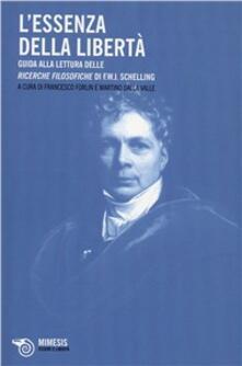 Capturtokyoedition.it Essenze della libertà. Guida alla lettura delle ricerche filosofische di F. W. J. Schelling Image