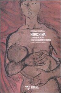 Hiroshima. Storia e memoria dell'olocausto nucleare