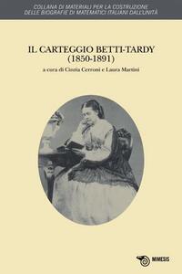 Il carteggio Betti-Tardy (1850-1891)