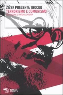 Atomicabionda-ilfilm.it Zizek presenta Trockij. «Terrorismo e comunismo» Image