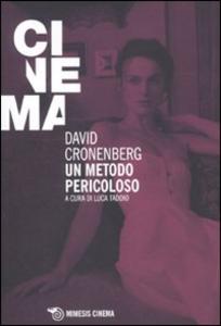Libro David Cronenberg. Un metodo pericoloso