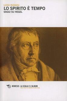 Squillogame.it Lo spirito è tempo. Saggi su Hegel Image