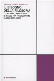Antondemarirreguera.es Il bisogno della filosofia. L'itinerario speculativo di Hegel tra Francoforte e Jena (1797-1803) Image