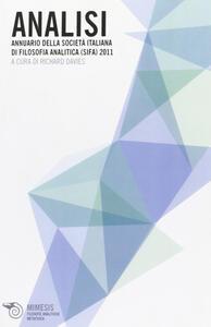 Analisi. Annuario della Società italiana di filosofia analitica (SIFA) 2011