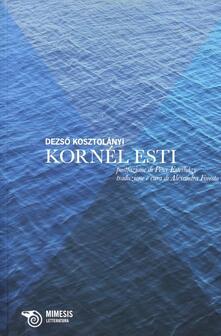 Kornél Esti - Dezsó Kosztolányi - copertina