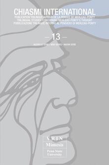 Voluntariadobaleares2014.es Chiasmi International. Ediz. italiana, francese e inglese. Vol. 13: Merleau-Ponty a cinquant'anni dalla morte. Con un inedito di Gilles Deleuze. Image
