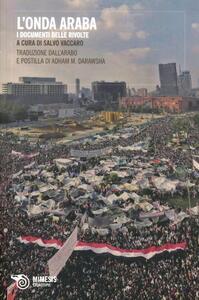 L' onda araba. I documenti delle rivolte