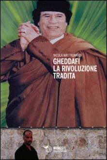 Winniearcher.com Gheddafi. La rivoluzione tradita Image