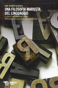 Libro Una filosofia marxista del linguaggio Jean-Jacques Lecercle