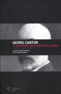 Libro La formazione della teoria degli insiemi (scritti 1872-1899) Georg Cantor