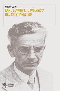 Karl Löwith e il discorso del cristianesimo