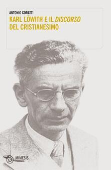 Karl Löwith e il discorso del cristianesimo.pdf