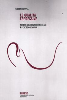 Letterarioprimopiano.it Le qualità espressive. Fenomenologia sperimentale e percezione visiva Image