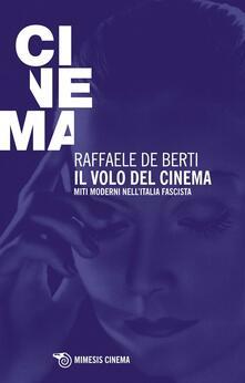 Grandtoureventi.it Il volo del cinema. Miti moderni nell'Italia fascista Image