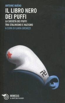 Radiospeed.it Il libro nero dei Puffi. La società dei Puffi tra stalinismo e nazismo Image