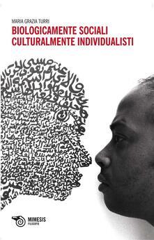 Winniearcher.com Biologicamente sociali, culturalmente individualisti Image