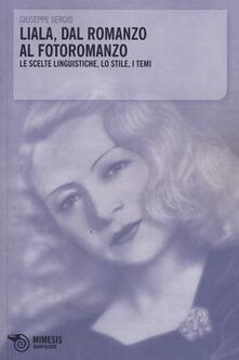 Grandtoureventi.it Liala, dal romanzo al fotoromanzo. Le scelte linguistiche, lo stile, i temi Image