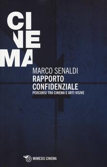 Ilmeglio-delweb.it Rapporto confidenziale. Percorsi tra cinema e arti visive Image