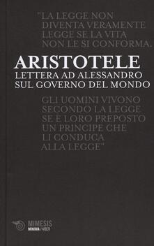 Lettere ad Alessandro sul governo del mondo - Aristotele - copertina