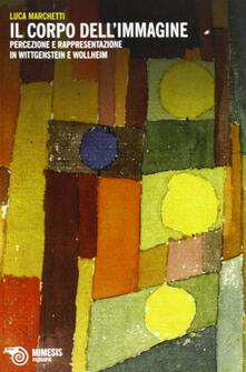 Nordestcaffeisola.it Il corpo dell'immagine. Percezione e rappresentazione in Wittgenstein e Wollheim Image