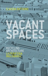 Vacant spaces. Recycling architecture. La periferia inglobante