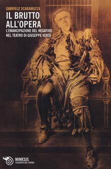 Winniearcher.com Il Brutto all'Opera. L'emancipazione del negativo nel teatro di Giuseppe Verdi Image