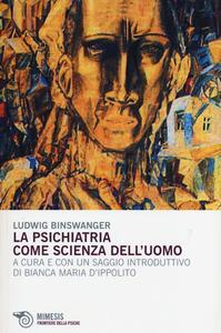 La psichiatria come scienza dell'uomo