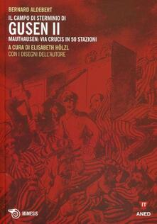 Winniearcher.com Il campo di sterminio di Gusen II. Mauthausen: via Crucis in 50 stazioni Image