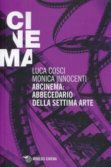 Abcinema: abbecedario della settima arte. Conversazioni sul cinema.pdf