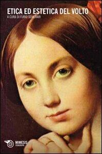 Etica ed estetica del volto