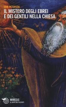 Lpgcsostenible.es Il mistero degli ebrei e dei gentili nella Chiesa Image