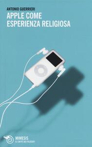 Apple come esperienza religiosa