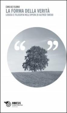 Promoartpalermo.it La forma della verità. Logica e filosofia nell'opera di Alfred Tarski Image