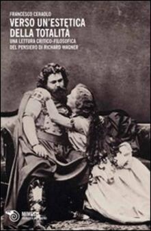 Filmarelalterita.it Verso un'estetica della totalità. Una lettura critico-filosofica del pensiero di Richard Wagner Image