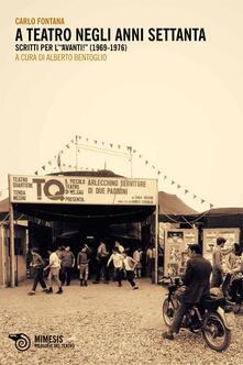 Lpgcsostenible.es A teatro negli anni Settanta. Scritti per l'«Avanti!» (1969-1976) Image