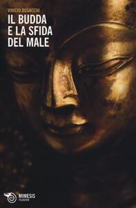 Il Budda e la sfida del male
