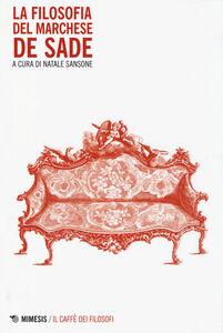 Libro La filosofia del marchese De Sade