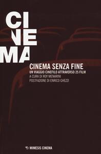 Cinema senza fine. Un viaggio cinefilo attraverso 25 film