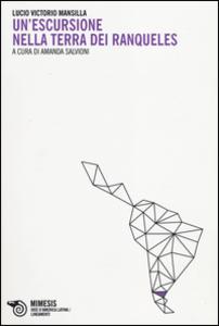 Libro Un' escursione nella terra dei Ranqueles Lucio V. Mansilla