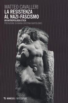 Chievoveronavalpo.it La resistenza al nazi-fascismo. Un'antropologia etica Image